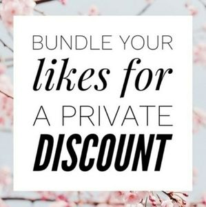 Bundle up your likes for a discount!